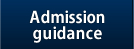 Admission guidance